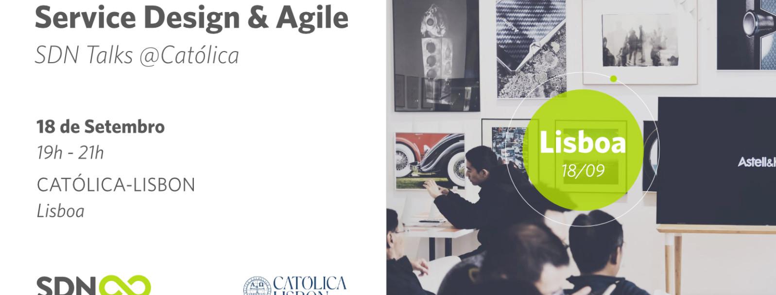 Service Design & Agile | SDN Talks @Catolica