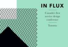 In Flux: Canada's First Service Design Conference