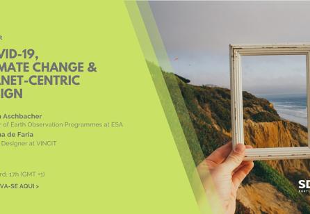 Covid-19, Climate Change & Planet-centric design