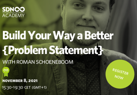 SDN Academy Course: Build Your Way a Better {Problem Statement}