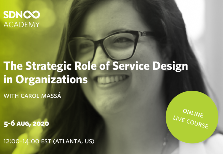 SDN Academy course: The Strategic Role of Service Design in Organisations