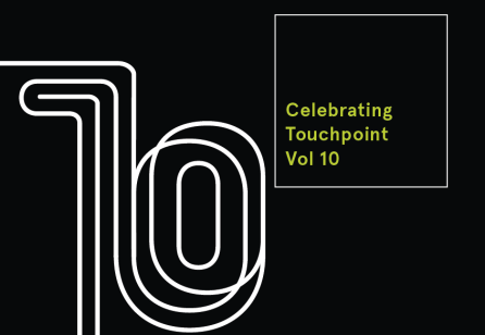 Celebrating  Touchpoint  Vol 10