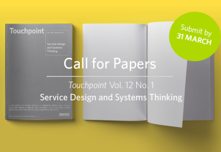 Call for Papers: Touchpoint Vol. 12 No. 1 - Service Design and Systems Thinking I Submit until 31 March