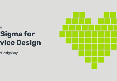 SERV/ Workshop: Six Sigma for Service Design