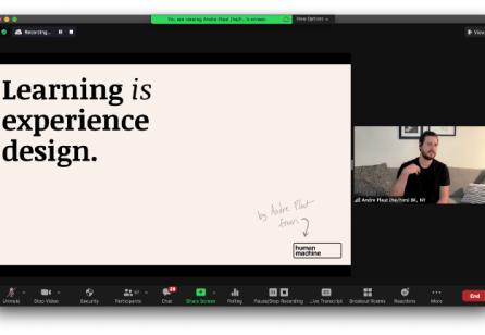 Learning is Experience Design: Workshop with Andre Plaut