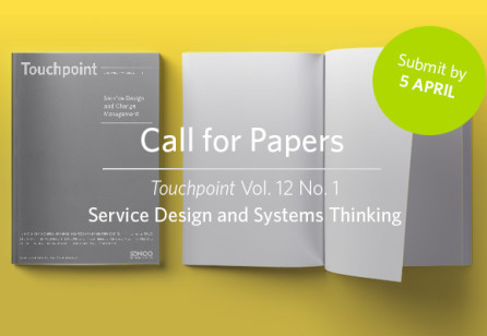 Call for Papers: Touchpoint Vol. 12 No. 1 - Service Design and Systems Thinking I Submit until 5 April