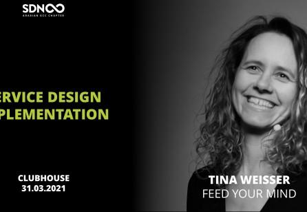 Service Design Implementation w/Tina Weisser