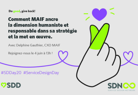"[Service Design Day] ""Do good, give back"" avec Delphine Gauthier, CXO MAIF"