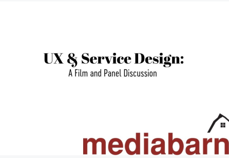 UX and Service Design: a Film & Panel Discussion
