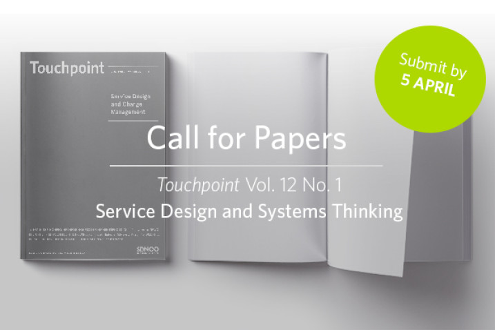 Upcoming issue of Touchpoint Vol. 12 No. 1 - Service Design and Systems Thinking